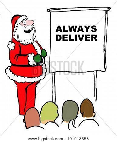 Santa Always Delivers