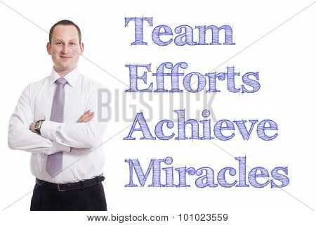 Team Efforts Achieve Miracles