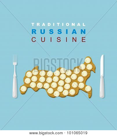 Russian Traditional Cuisine. Russians National Dish. Dumplings On A Wooden Cutting Board In The Form