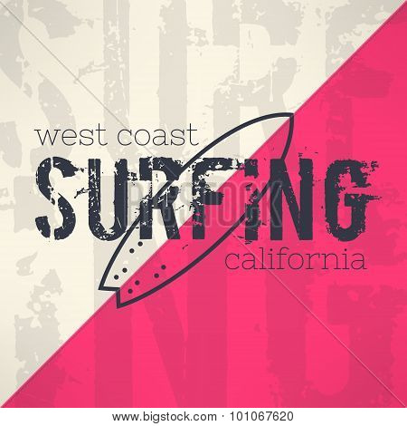 Vector surf typography in grunge design with letters background. T-shirt surfboard vintage graphic d