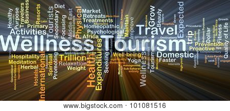 Background concept wordcloud illustration of wellness tourism glowing light