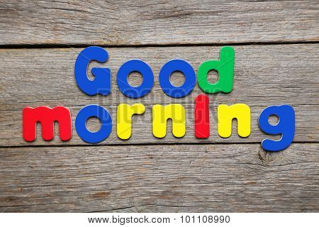 Good Morning Words Made Of Colorful Magnets
