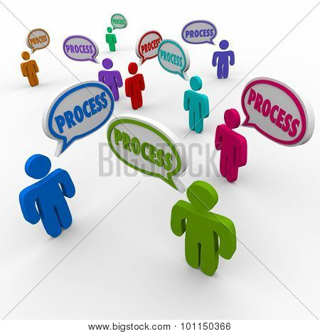 Process word in speech bubbles above people, team members, employees or workers following an established and official set of instructions in a procedure or system