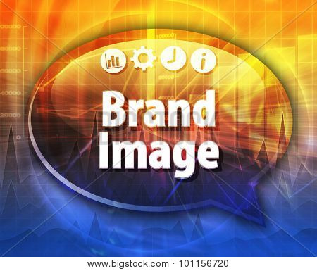 Speech bubble dialog illustration of business term saying Brand Image