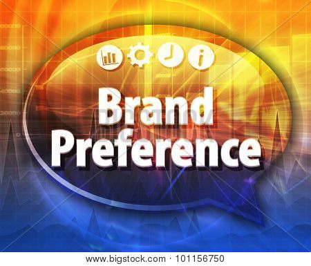 Speech bubble dialog illustration of business term saying Brand Preference
