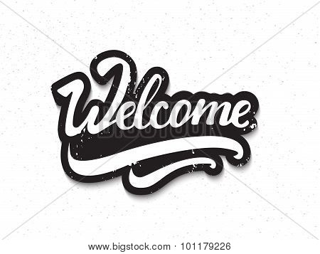 Creative 'welcome' Hand Lettering. Artistic Vector Illsutration.