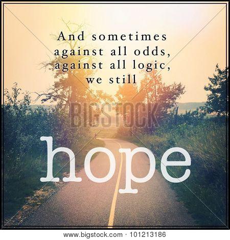Inspirational Typographic Quote - Hope