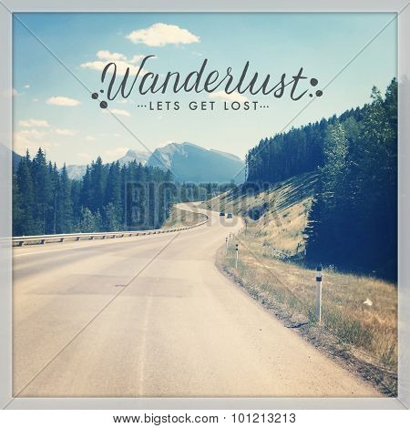 Inspirational Typographic Quote - Wanderlust lets get lost