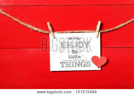 Enjoy The Little Things Message With Clothespins