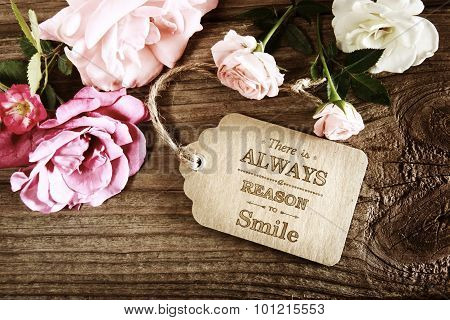 There Is Always A Reason To Smile Message With Small Roses