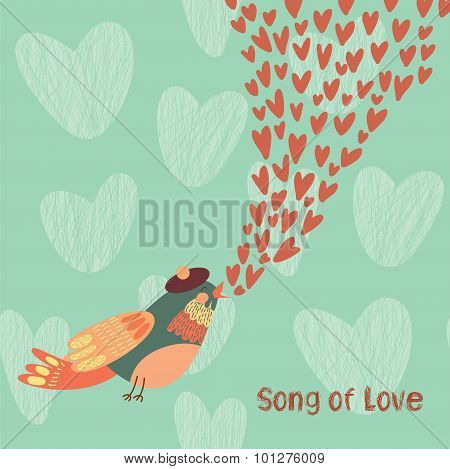 Song Of Love. Concept Vector Card With A Bird That Gives Love.