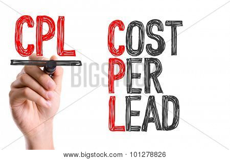 Hand with marker writing the text Cost Per Lead