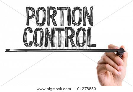Hand with marker writing the text Portion Control