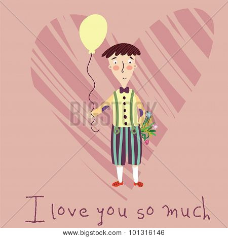 I Love You So Much. Beautiful Romantic Card In Vector.cartoon Boy With Balloon In Love On Stylish He