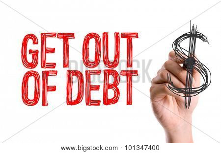 Hand with marker writing the word Get Out of Debt