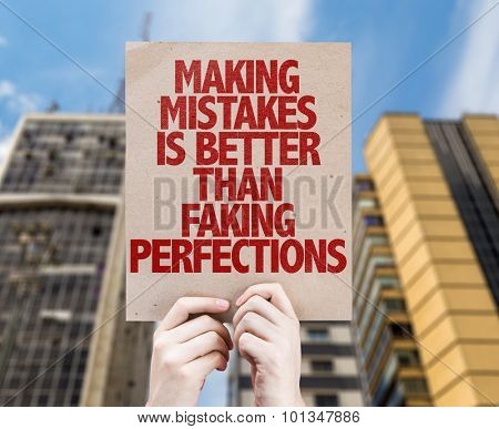 Making Mistakes Is Better Than Faking Perfections cardboard with cityscape background
