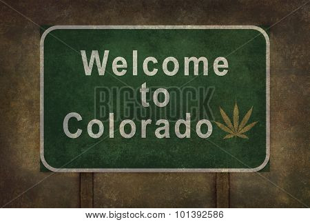 Welcome To Colorado (with Marijuana Leaf Symbol) Roadside Sign With Ominous Background