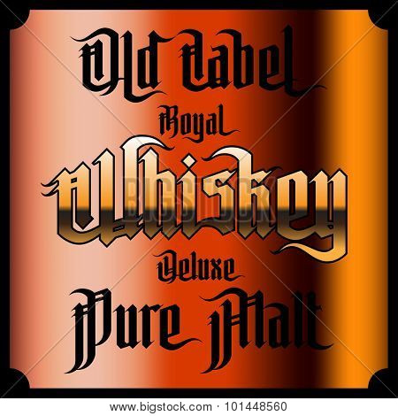 Whiskey Labels Set. Modern Gothic Style Font. Kinds of whiskey