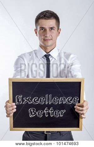 Excellence Better