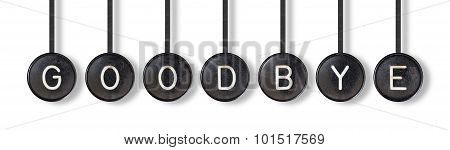 Typewriter Buttons, Isolated - Goodbye