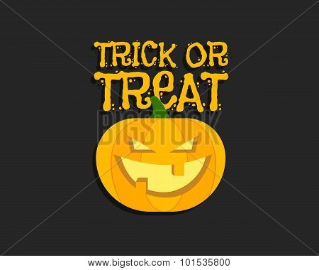 Trick or treat. Halloween poster with hand lettering and pumpkin. Flat design on dark background. Ve