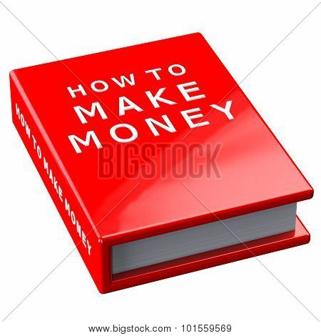Book How To Make Money  Isolated On White Background