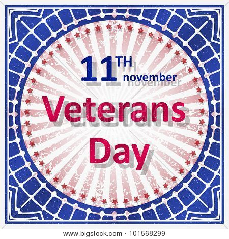 Veterans Day Decor In Grunge Style With Rays And Caption 11Th November Veterans Day