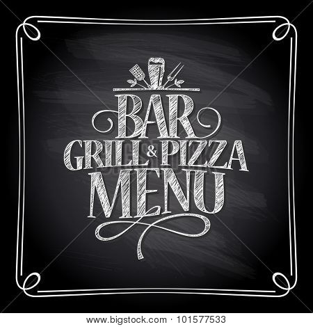 Bar grill and pizza menu chalkboard design.