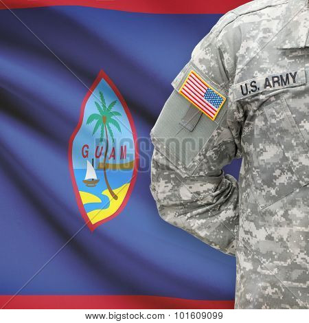 American Soldier With Flag On Background - Guam