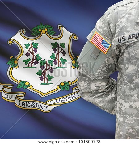 American Soldier With Us State Flag On Background - Connecticut