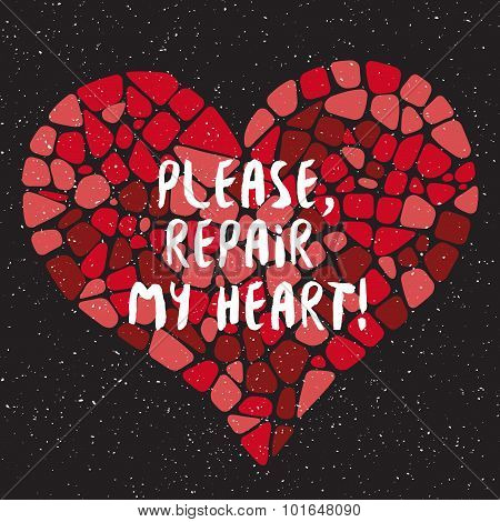 Please, repair my heart