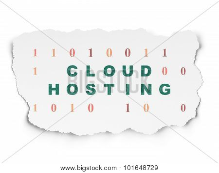 Cloud computing concept: Cloud Hosting on Torn Paper background