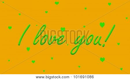I love you! Green on Orange With Hearts