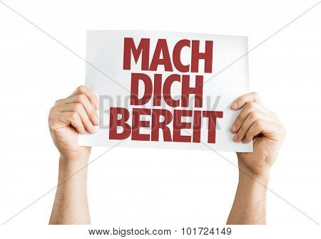 Get Ready (in German) placard isolated on white