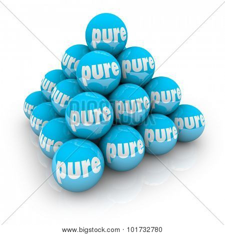 Pure word on balls in a pyramid to illustrate natural or organic ingredients, good, honesty and innocence