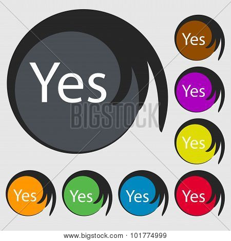 Yes Sign Icon. Positive Check Symbol. Symbols On Eight Colored Buttons. Vector