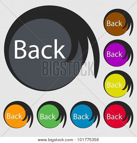 Arrow Sign Icon. Back Button. Navigation Symbol. Symbols On Eight Colored Buttons. Vector