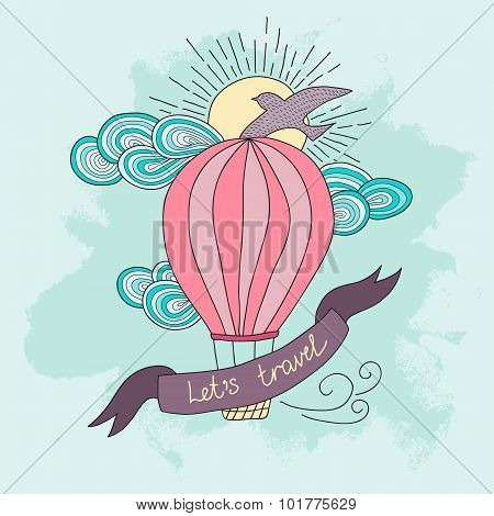 Background with hot air balloon and motivational quotes, Let's travel.