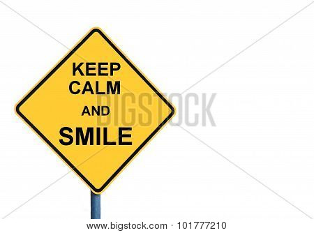 Yellow Roadsign With Keep Calm And Smile Message
