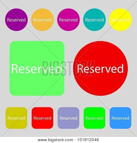 Reserved Sign Icon. 12 Colored Buttons. Flat Design. Vector