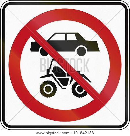 No Atvs And Cars In Canada