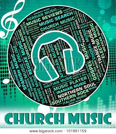 Church Music Means House Of God And Abbey