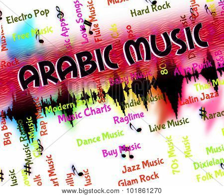 Arabic Music Indicates Middle Eastern And Acoustic