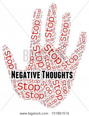 Stop Negative Thoughts Shows Prohibited Reject And Dissent