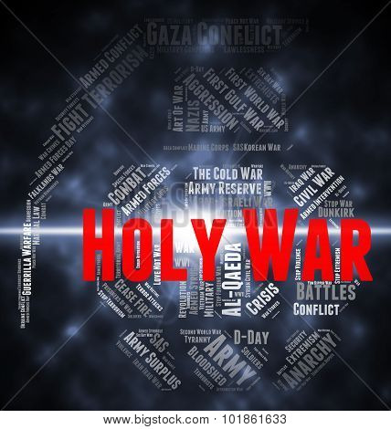 Holy War Shows Military Action And Battles