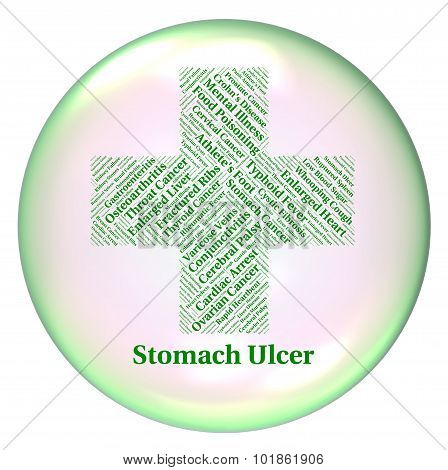Stomach Ulcer Represents Poor Health And Abscess