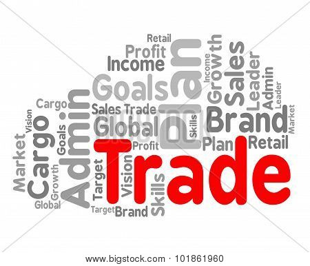 Trade Word Shows Commerce Text And Businesses