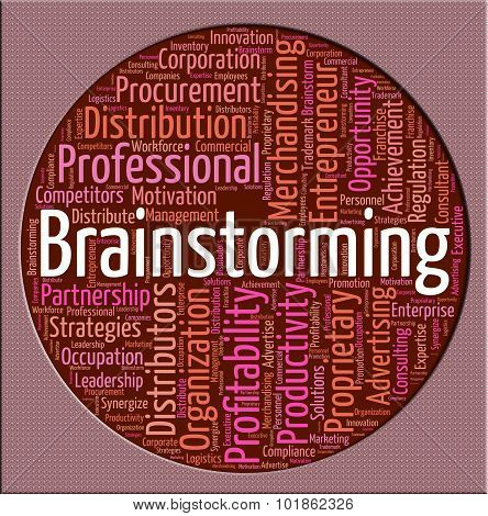 Brainstorming Word Means Put Heads Together And Brainstormed