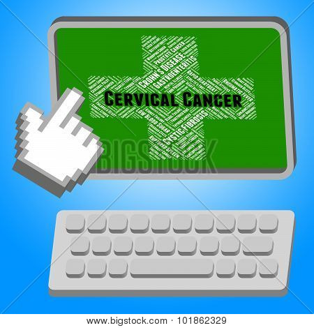 Cervical Cancer Represents Cancerous Growth And Afflictions