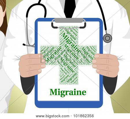 Migraine Word Represents Ill Health And Affliction